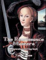 The Renaissance Masters Grayscale Coloring Book