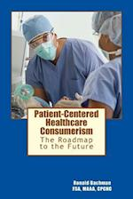 Patient-Centered Healthcare Consumerism