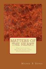 Matters of the Heart af Melissa R. Sayres