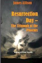 Resurrection - The Triumph of the Phoenix