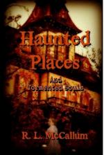 Stories of Haunted Houses and Tormented Souls