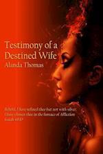 Testimony of a Destined Wife