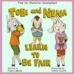 Tobi & Nena Learn to Be Fair