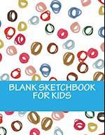Blank Sketchbook for Kids