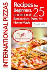 International Pizzas Recipes for Beginners.