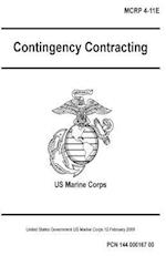 Marine Corps Reference Publication McRp 4-11E Contingency Contracting 12 February 2009