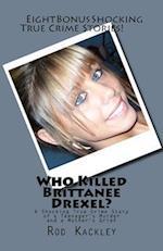 Who Killed Brittanee Drexel?