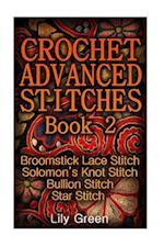 Crochet Advanced Stitches Book 2