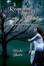 A Requiem for the Found