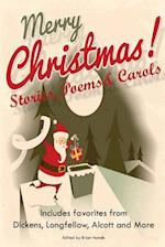 Merry Christmas Stories, Poems & Carols