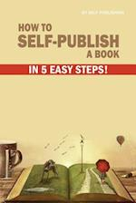 How to Self-Publish a Book in 5 Easy Steps