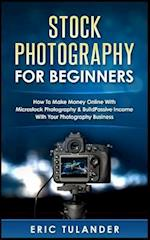 Stock Photography for Beginners