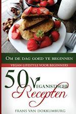 50 Veganistische Recepten