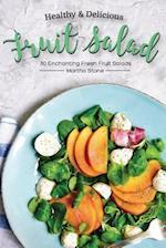 Healthy & Delicious Fruit Salad Recipes