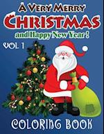 Merry Christmas and Happy New Year Coloring Book - 80 Pages A4 (Volume 1)