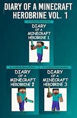 Diary of a Minecraft Herobrine Vol.1