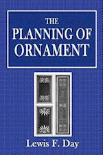 The Planning of Ornament