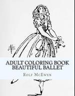 Adult Coloring Book - Beautiful Ballet