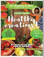 Create Anewu Healthy Creations
