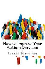 How to Improve Your Autism Services
