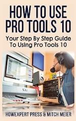 How to Use Pro Tools 10