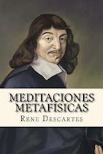 Meditaciones Metafisicas (Spanish Edition)