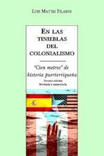 En Las Tinieblas del Colonialismo