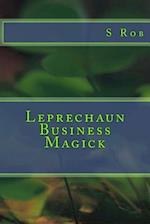 Leprechaun Business Magick