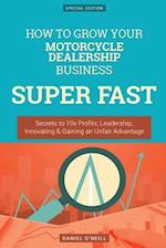 How to Grow Your Motorcycle Dealership Business Super Fast
