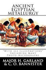 Ancient Egyptian Metallurgy