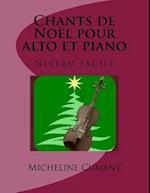 Chants de Noel Pour Alto Et Piano