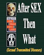 After Sex Then What