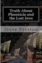 Truth about Phoenicia and the Lost Jews