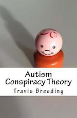 Autism Conspiracy Theory