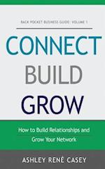Connect, Build, Grow