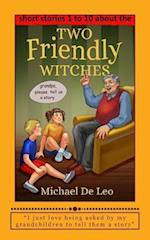 Two Friendly Witches - 10 Short Stories (Books 1 to 10)