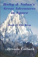 Ruby and Nolan's Great Adventure in Space Book 3 af Brenda Colbath