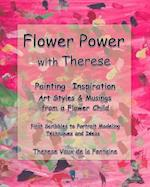 Flower Power with Therese af Therese Vaux De La Fontaine
