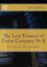 The Lost Treasure of Union Company 56-B