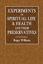 Experiments of Spiritual Life & Health
