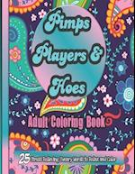 Pimps Players and Hoes Coloring Book