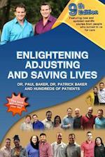 9th Edition Enlightening, Adjusting and Saving Lives