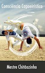 Consciencia Capoeiristica