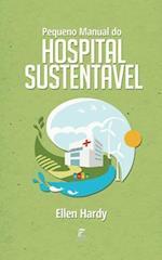 Pequeno Manual Do Hospital Sustentavel