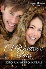 A Winter's Tale - Solo Un Altro Natale