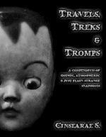 Travels, Treks & Tromps