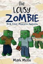 The Lousy Zombie (Book 4)