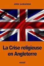 La Crise Religieuse En Angleterre