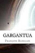 Gargantua af Francois Rabelais