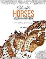 Adorable Horses af Gina Trowler, Adult Colouring Book Horses, Horse Colouring Book